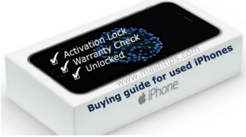 6 Used iPhone Software Checklist Should Perform Before Buying | Mashtips