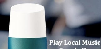Play Local Music on Google Home