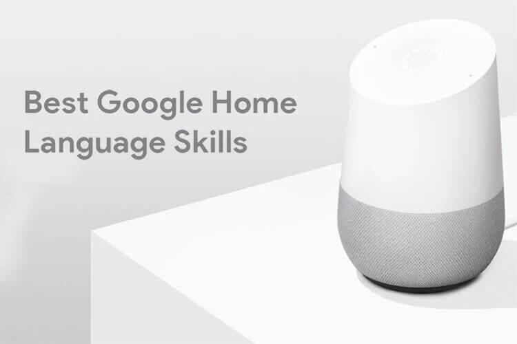 Best Google Home Language Skills