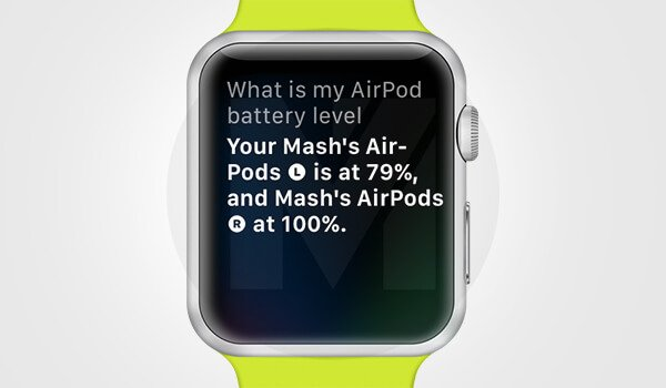Find AirPods Battery Charge from Apple Watch using Siri