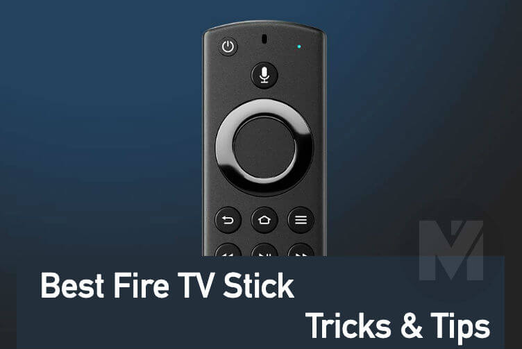 9 Best Fire TV Stick Tricks & Tips You Need to Know