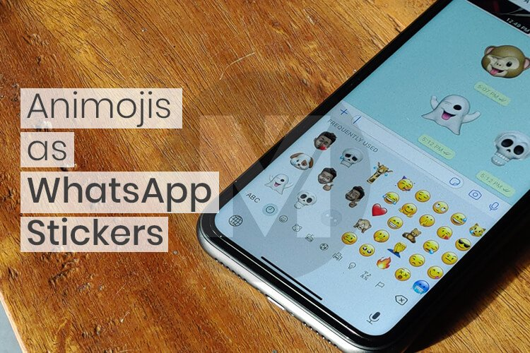 How To Send Animoji Or Memoji As Whatsapp Stickers Mashtips
