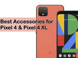 Best Accessories Google Pixel 4 & 4 XL