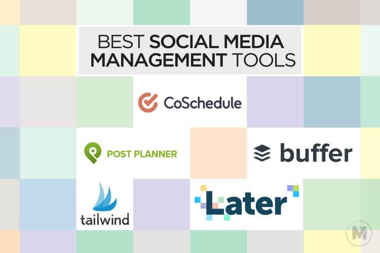 15 Best Social Media Management Tools for 2020