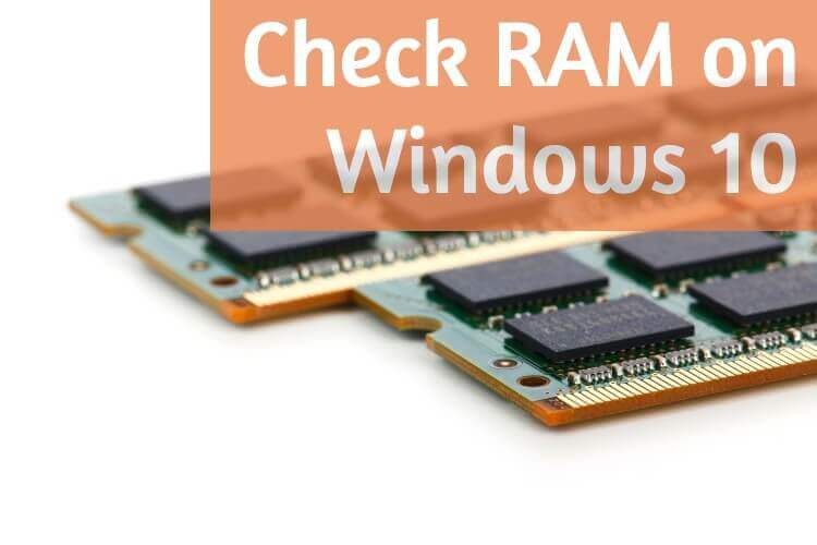 How to Check How Much RAM You Have on Windows