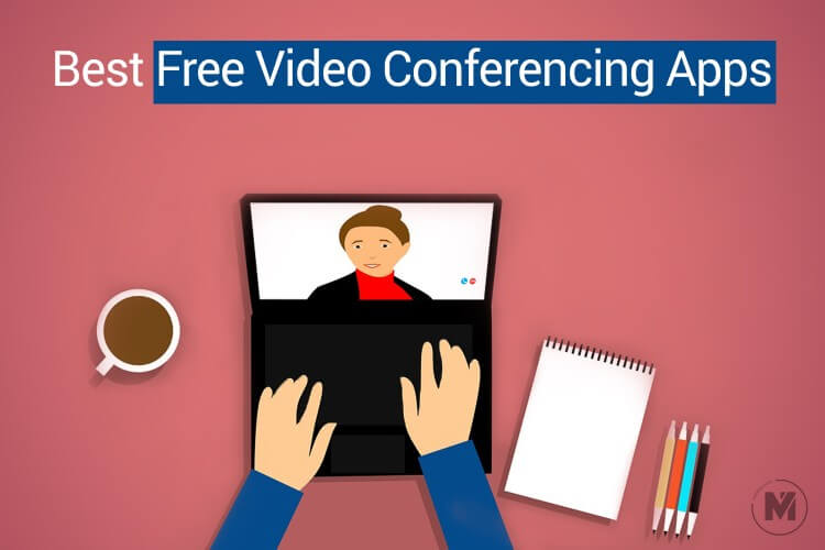 12 Best Free Video Conferencing Apps