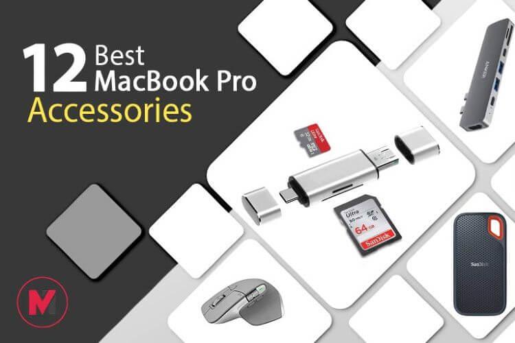 12 Best MacBook Pro Accessories
