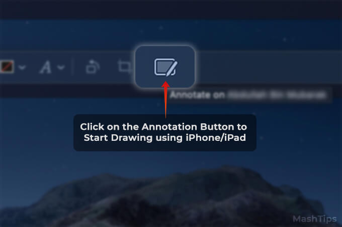 Click on Continuity Annotation Button to start drawing using iPhone or ipad on docs on mac