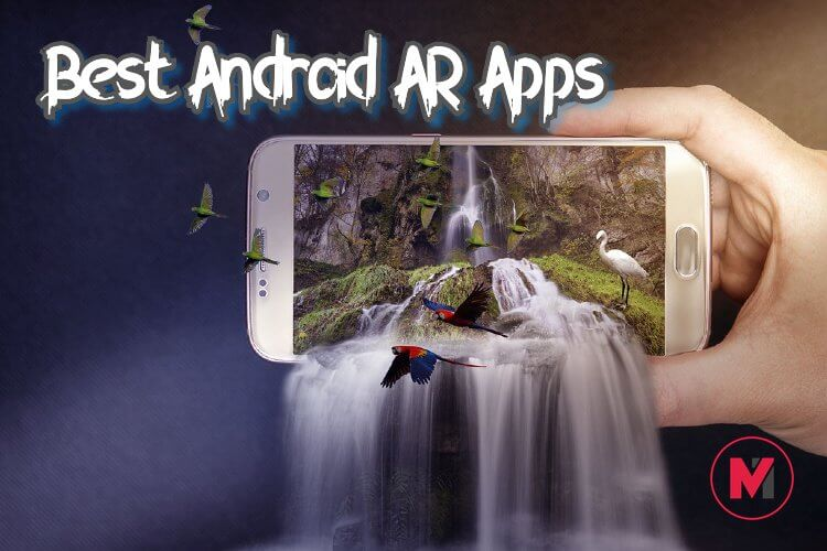 10 Best Augmented Reality Apps for Android