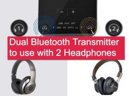 Dual Bluetooth Transmitters