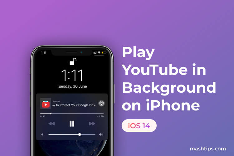 You Can Now Play YouTube in Background on iPhone with iOS 14