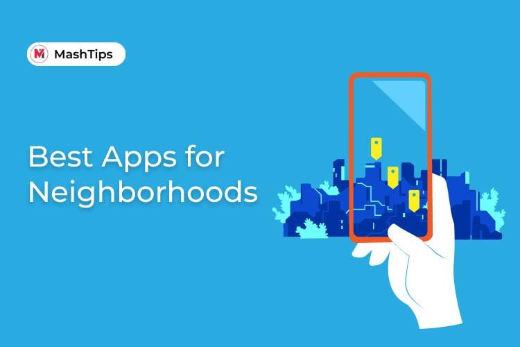 Best Apps for Neighborhoods to Build Communities
