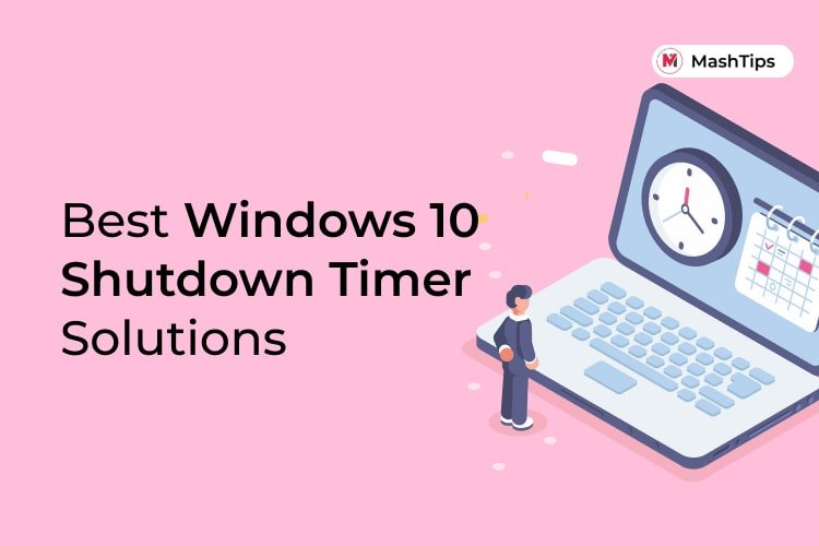 Best Windows 10 Shutdown Timer Solutions