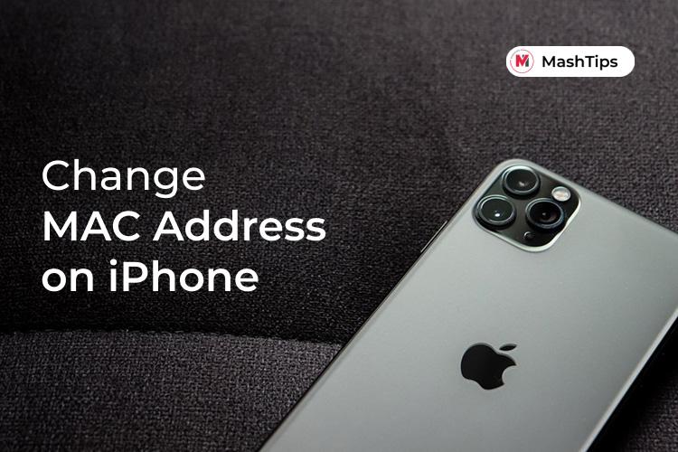 How To Change Mac Address On Iphone Without Jailbreak Mashtips