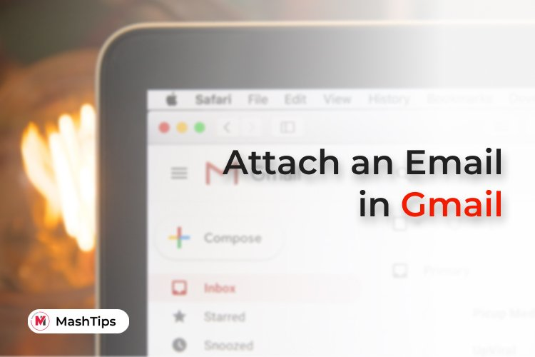 How to Attach An Email to Gmail