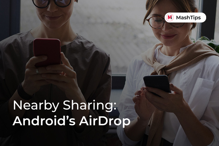 Nearby Sharing AirDrop for Android