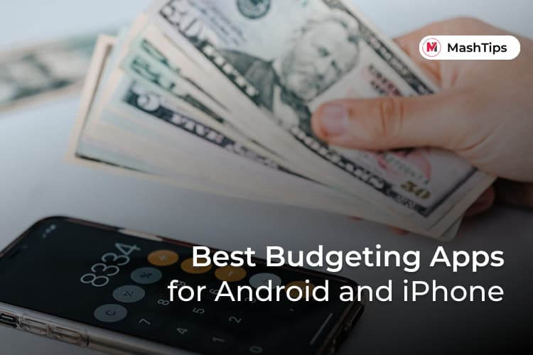 Best Budgeting Apps for Android and iPhone