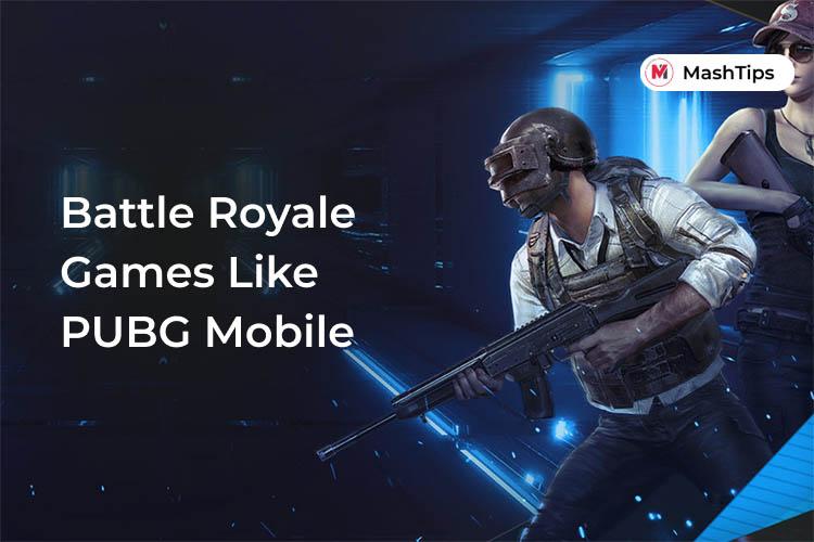 Best PUBG Alternative Battle Royal Games