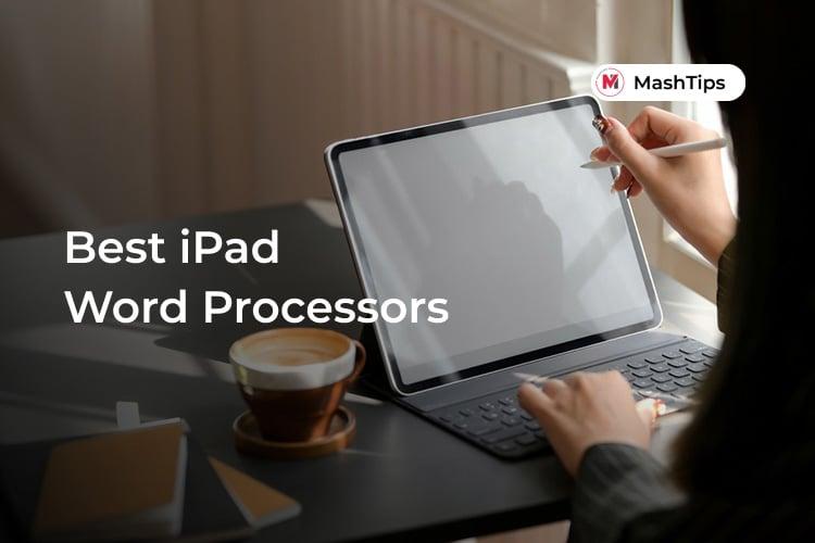 Best Word Processors iPad