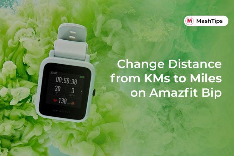 Kilometers to Miles on Amazfit Bip