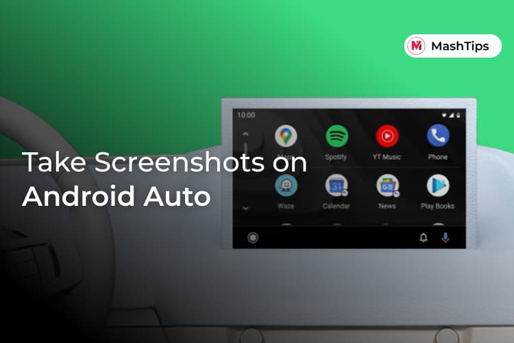 Take Screenshots on Android Auto
