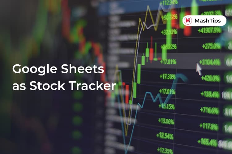 Use Google Sheets Stock Tracker with Google Finance