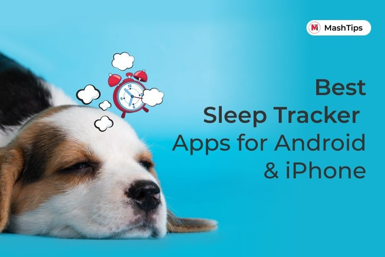 10 Best Sleep Tracker Apps for iPhone and Android