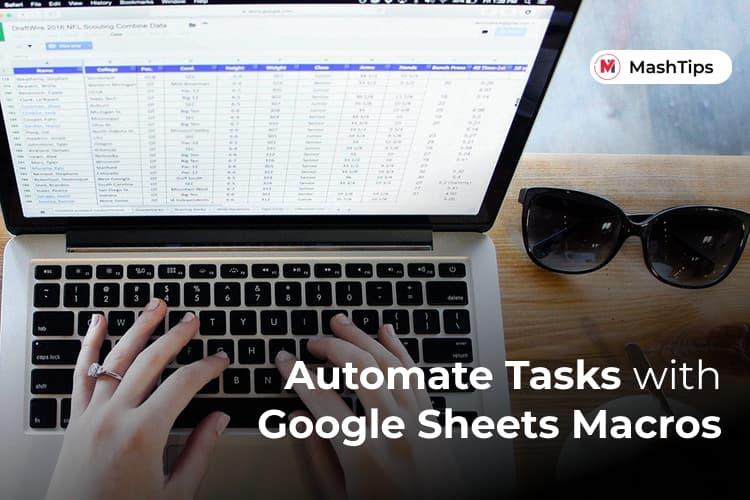 Automate Tasks with Google Sheets Macros