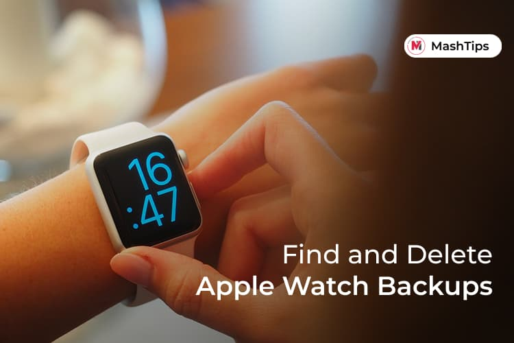 Find And Delete Apple Watch Backups on iPhone