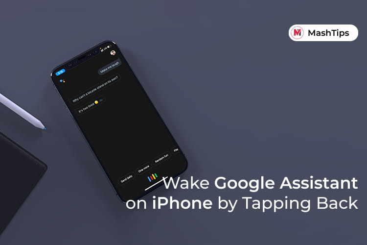 Wake Google Assistant on iPhone by Tapping Back