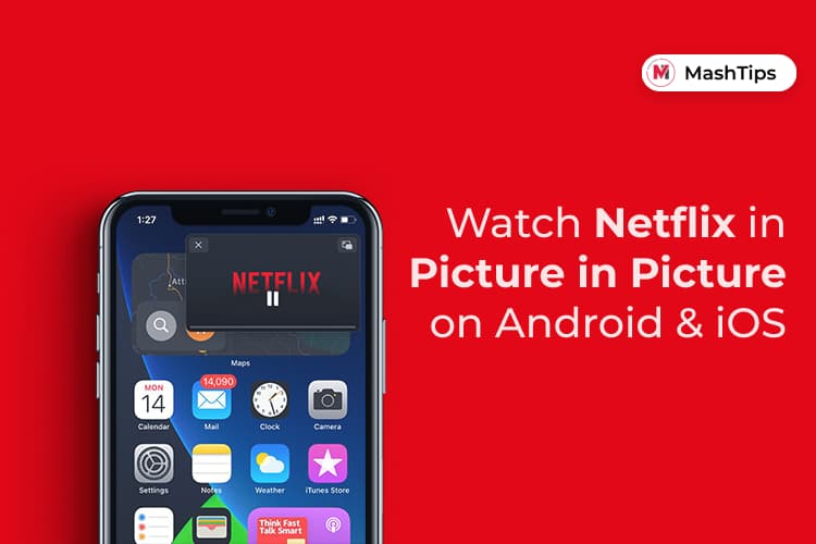 Watch Netflix Picture in Picture on iPhone and Android