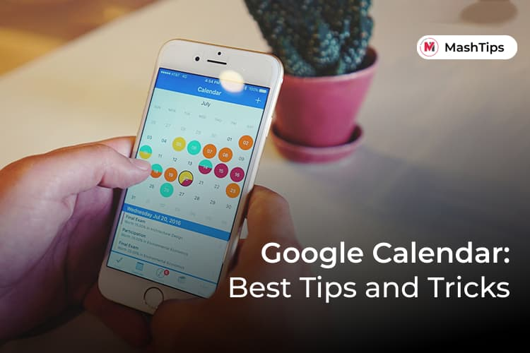 Best Google Calendar Tips and Tricks