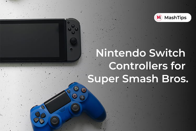 Best Nintendo Switch Controllers for Super Smash Bros Ultimate