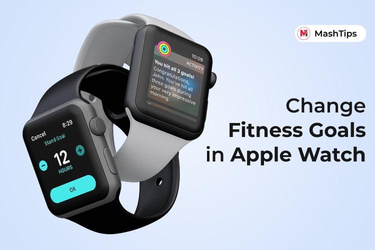 Change Fitness Goals in Apple Watch