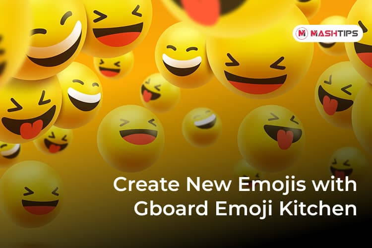 Create New Emojis on Android with Gboard Emoji Kitchen