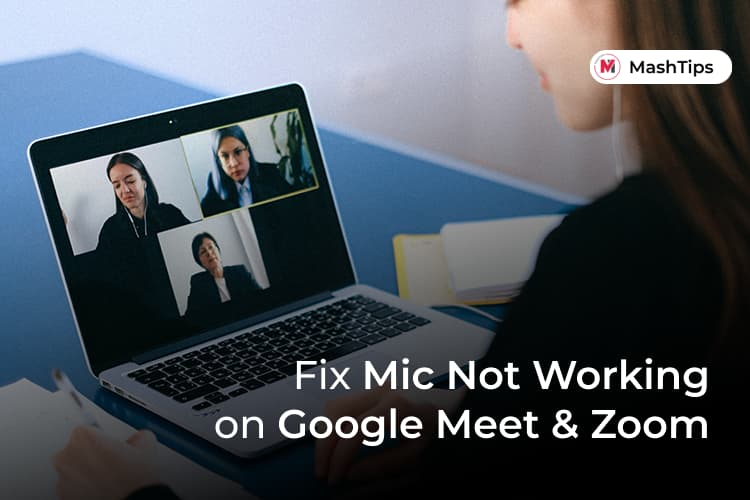 Fix Mic Not Working on Google Meet and Zoom