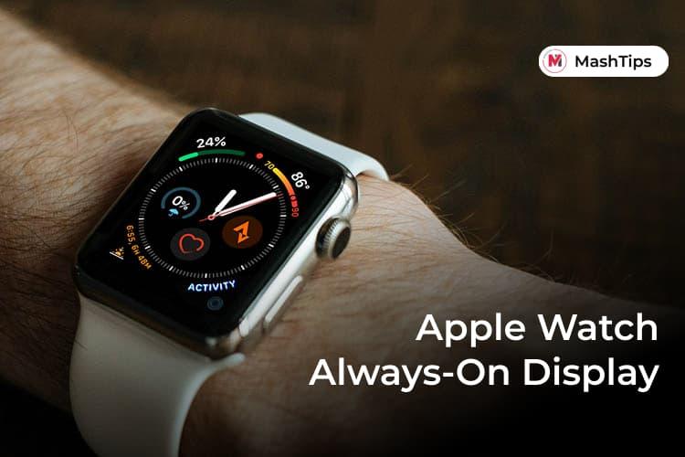 Get Apple Watch Always on Display