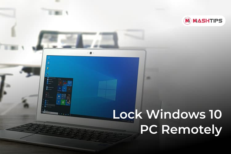 Lock Windows 10 PC Remotely from Anywhere
