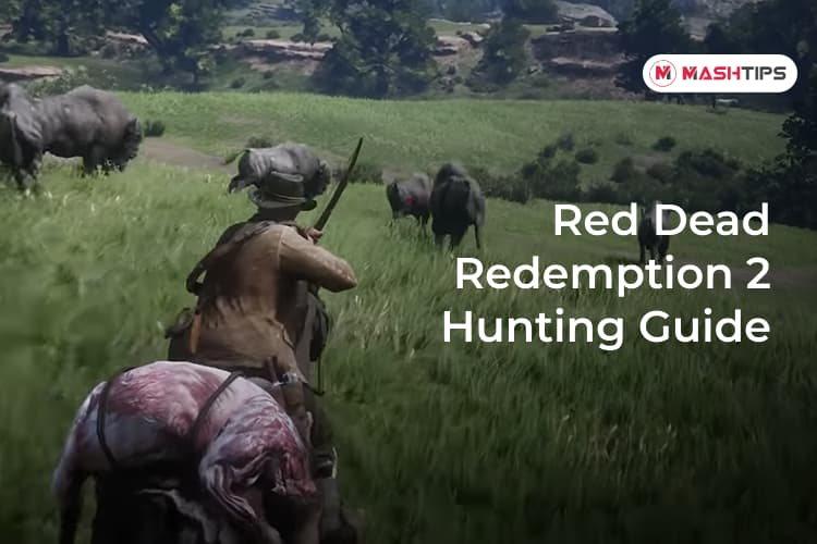 RDR 2 Hunting Guide How to Hunt in Red Dead Redemption