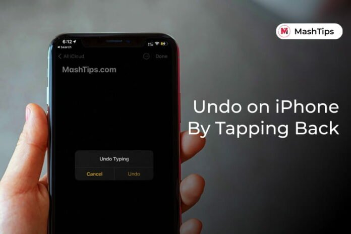 Undo on iPhone by Tapping Back