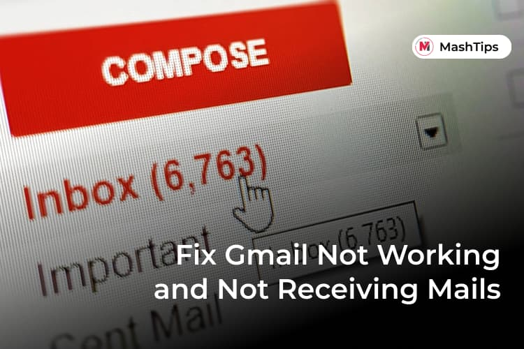 Why Is Gmail Not Receiving Emails and How to Fix It