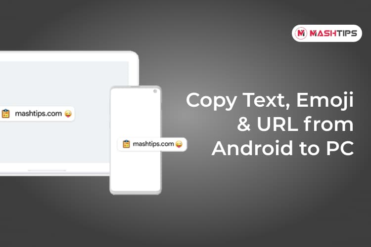 Copy Text Emoji and URL from Android to PC