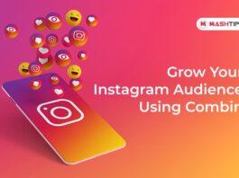 Grow Your Instagram Audience Using Combin