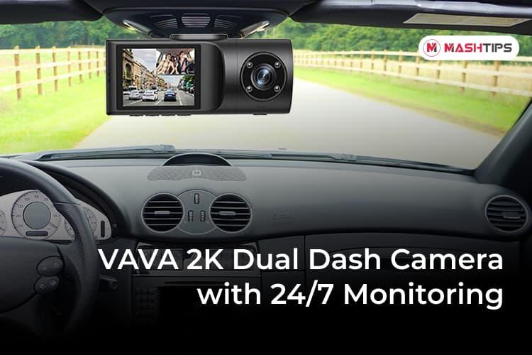 VAVA 2K Dual Dash Camera with 24 7 Monitoring