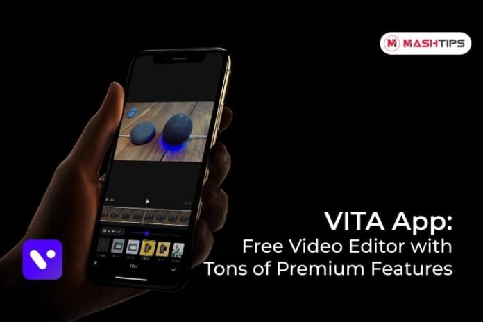 VITA App Free Video Editor App for iPhone and Android