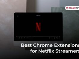 Best Chrome Extensions for Netflix Streamers