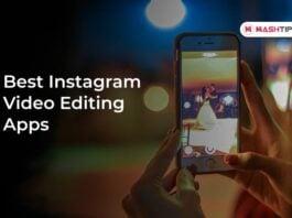 Best Instagram Video Editing Apps