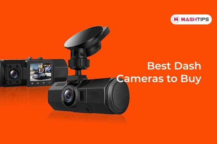 Best Dash Cameras to Buy