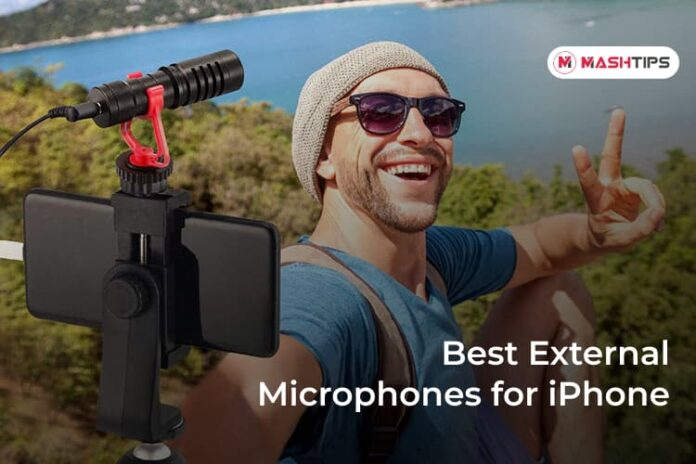 Best External Microphones for iPhone