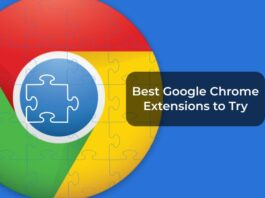 Best Google Chrome Extensions to Try